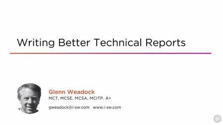 Writing Better Technical Reports