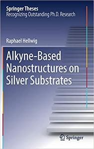 Alkyne‐Based Nanostructures on Silver Substrates