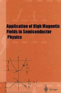 Application of High Magnetic Fields in Semiconductor Physics (Repost)
