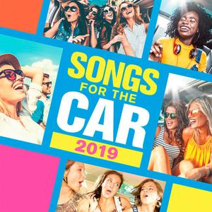 VA - Songs For The Car 2019 (2019)