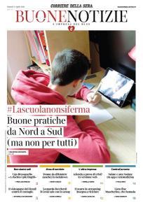 Corriere della Sera Buone Notizie - 21 Aprile 2020