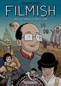 Filmish - Un viaje gráfico por el cine, de Edward Ross