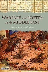 Warfare and Poetry in the Middle East (repost)