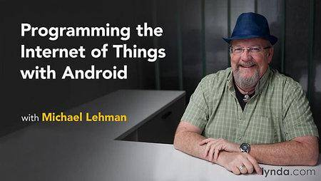 Lynda - Programming the Internet of Things with Android (repost)