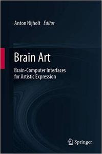 Brain Art: Brain-Computer Interfaces for Artistic Expression