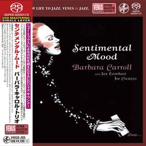 Barbara Carroll Trio - Sentimental Mood (2006) [Japan 2017] SACD ISO + Hi-Res FLAC