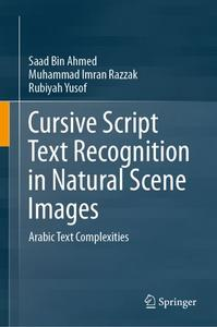 Cursive Script Text Recognition in Natural Scene Images: Arabic Text Complexities