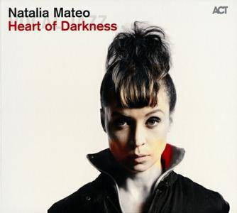 Natalia Mateo - Heart Of Darkness (2015) {ACT}
