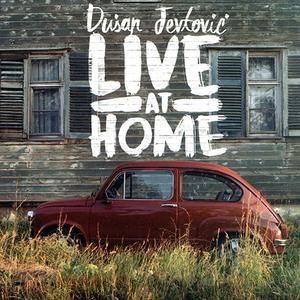 Dusan Jevtovic - Live At Home (2018)