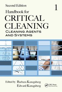 Handbook for Critical Cleaning: Cleaning Agents and Systems, Second Edition (Repost)