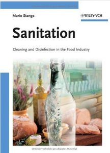 Sanitation: Cleaning and Disinfection in the Food Industry [Repost]