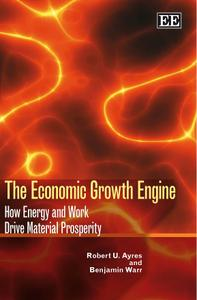 The Economic Growth Engine: How Energy and Work Drive Material Prosperity (repost)