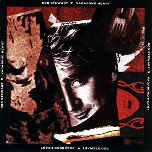 Rod Stewart - Vagabond Heart (Expanded Edition) (1991/2009)