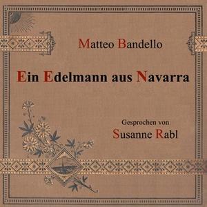 «Ein Edelmann aus Navarra» by Matteo Bandello