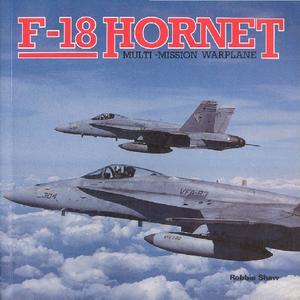 F-18 Hornet: Multi-mission Warplane