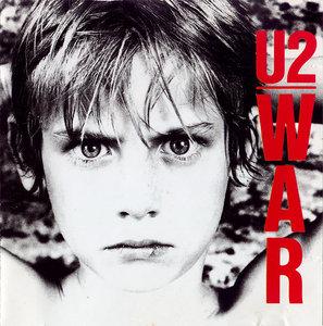U2 - War (1983) [Non-Remastered] Re-Up