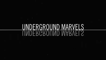 Underground Marvels: Secrets of the Rock (2019)