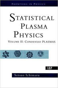 Statistical Plasma Physics, Volume II: Condensed Plasmas