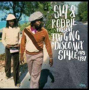 Sly & Robbie - Taxi Gang In Discomix Style 1978-1987 (2017)