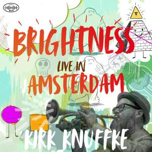 Kirk Knuffke - Brightness: Live in Amsterdam (2020) [Official Digital Download 24/96]