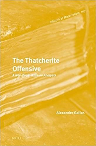 The Thatcherite Offensive: A Neo-Poulantzasian Analysis