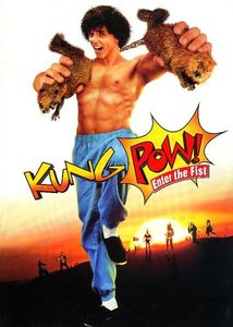 Kung pow : enter the fist - Comédie, Arts Martiaux (Repost)
