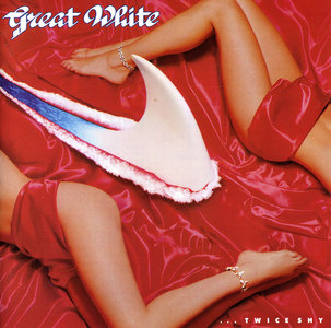 Great White - ...Twice Shy (1989) [Re-Up]