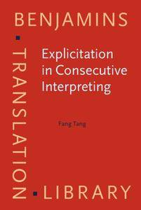 Explicitation in Consecutive Interpreting