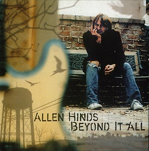 Allen Hinds - Beyond It All (2006)