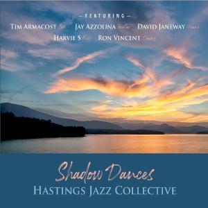 Hastings Jazz Collective - Shadow Dances (2019)