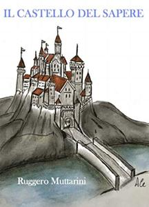 Il Castello del Sapere: Leggendo s'impara