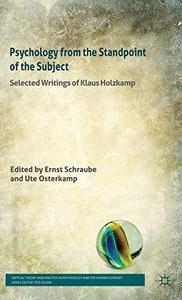 Psychology from the Standpoint of the Subject: Selected Writings of Klaus Holzkamp