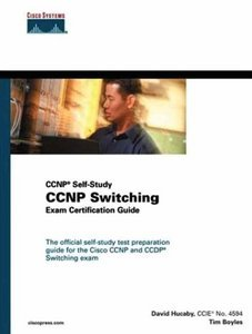 Cisco Ccnp Switching Exam Certification Guide (repost)