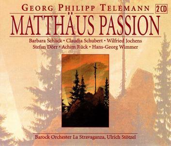 "Ulrich Stotzel, Barock-Orchester ""La Stravaganza Koln"" - Telemann: Matthaus Passion 1746 (2003)"