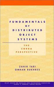 Fundamentals of Distributed Object Systems: The CORBA Perspective
