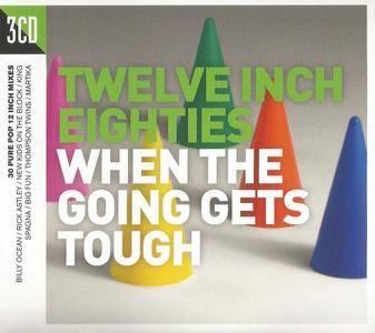 Various Artists - Twelve Inch Eighties: When The Going Gets Tough (2017) {3CD Demon Music-Crimson TWIN80007}