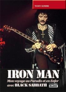 """Tony Iommi, """"Iron Man - Mon voyage au Paradis et en Enfer avec Black Sabbath"""""""