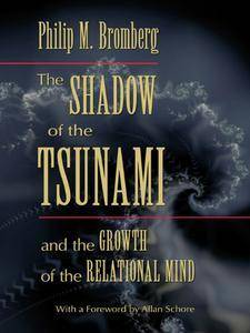The Shadow of the Tsunami: and the Growth of the Relational Mind