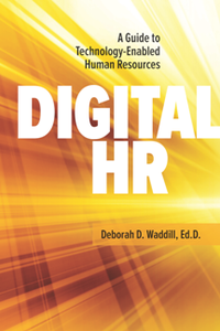 Digital HR : A Guide to Technology-Enabled Human Resources