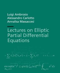 Lectures on Elliptic Partial Differential Equations