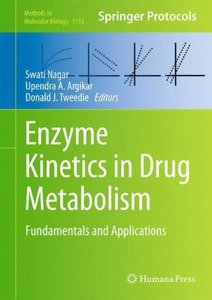 Enzyme Kinetics in Drug Metabolism: Fundamentals and Applications (Repost)