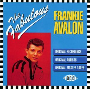 Frankie Avalon - The Fabulous Frankie Avalon (1991) {Ace CDFAB007 rec 1958-1960}