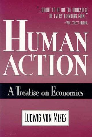 Human Action: A Treatise on Economics, 4th Rev edition
