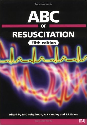 ABC of Resuscitation (ABC Series) by Michael Colquhoun (Repost)
