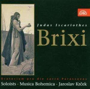 Franz Xaver Brixi - Judas Iscariothes (Oratorium)