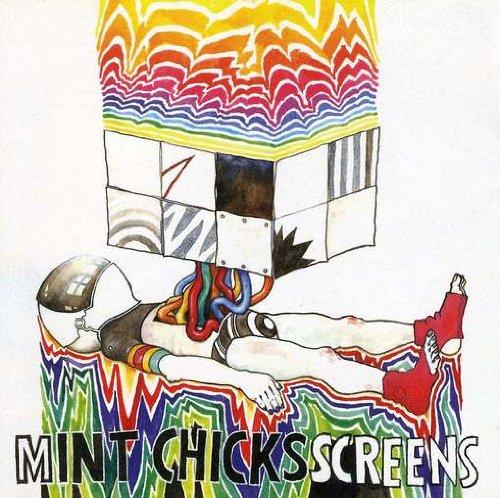 The Mint Chicks - Screens (2009)