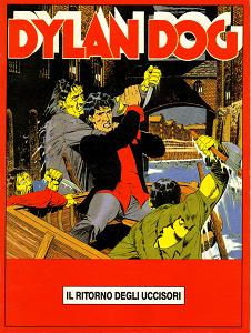 Dylan Dog - Il Ritorno Degli Uccisori