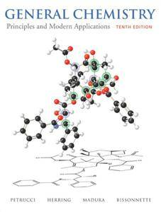 General Chemistry: Principles and Modern Applications, 10th Edition