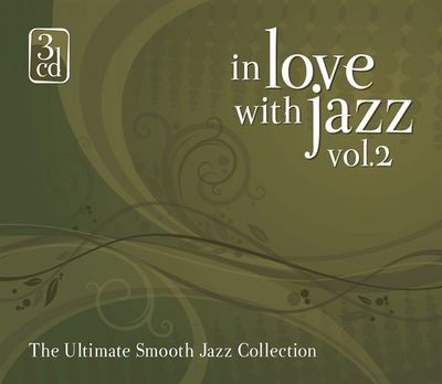 VA - In Love With Jazz Vol.2 (The Ultimate Smooth Jazz Collection) (2008)