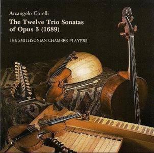The Smithsonian Chamber Players - Corelli: Twelve Trio Sonatas Opus 3 (1989) (Repost)